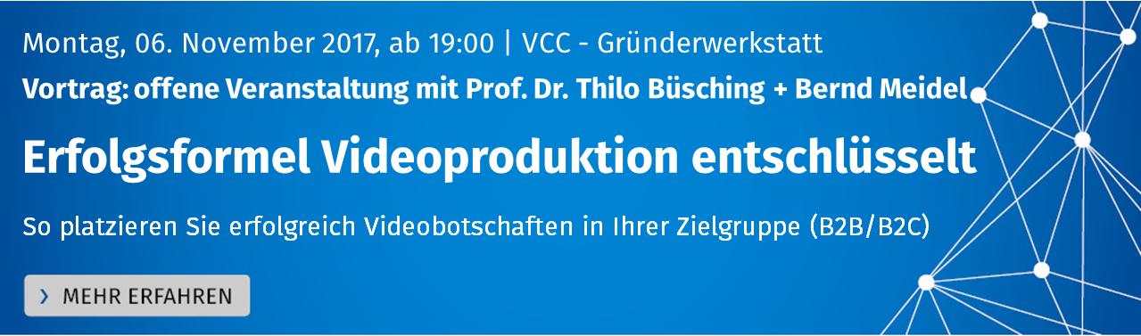 BtoB-Video-Lösungen, die wirken. Offene Veranstaltung mit Prof. Dr. Thilo Büsching und Bernd Meidel